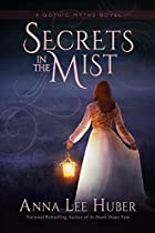 Secrets In The Mist (a Gothic Myths Novel Book 1)