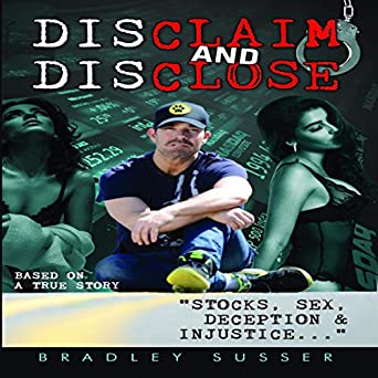 Amazon.com: Disclaim and Disclose: Stocks, Sex, Deception ...