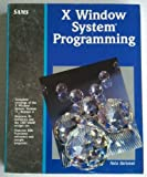 X Window System Programming, Barkakati, Nabajyoti, 0672227509