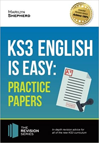 KS3: English is Easy - PRACTICE PAPERS: In-depth revision advice for all of the new KS3 curriculum