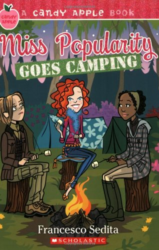 Candy Apple #17: Miss Popularity Goes Camping