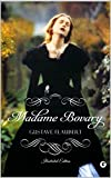 Image of Madame Bovary - Illustrated Edition