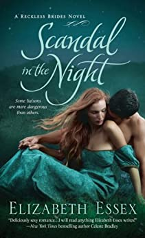 Scandal in the Night: The Reckless Brides by [Essex, Elizabeth]