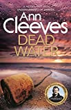 Dead Water by Ann Cleeves front cover