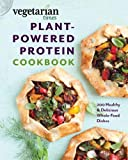 Vegetarian Times Plant-Powered Protein Cookbook: 200 Healthy & Delicious Whole-Food Dishes