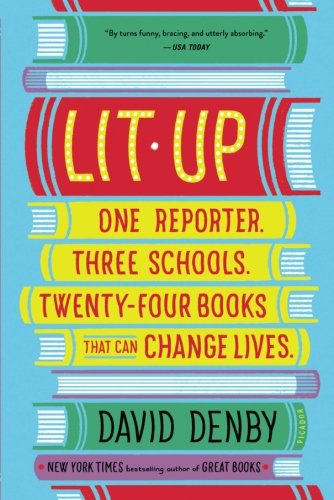 Lit Up: One Reporter. Three Schools. Twenty-four Books That Can Change Lives.
