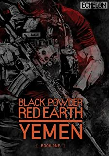 Black Powder Red Earth V1: Jon Chang, Kane Smith, Josh Taylor