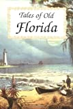 Tales of Old Florida