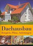 Dachausbau. Beispiele, Pläne, Anleitungen