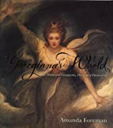 Georgiana's World by Amanda Foreman (2001-10-01)