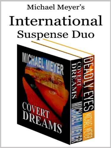Michael Meyer's International Suspense Duo