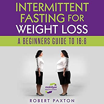 Amazon.com: Intermittent Fasting for Weight Loss: A