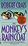 The Monkey's Raincoat  (Elvis Cole) offers