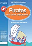 Pirates and Other Adventures, Judith Ackroyd and Jo Boulton, 1843121247
