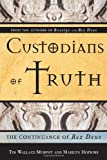 img - for Custodians Of Truth: The Continuance Of Rex Deus book / textbook / text book