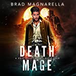 Death Mage: Prof Croft, Book 4 | Brad Magnarella