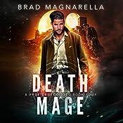 Death Mage: Prof Croft, Book 4 | Brad Magnarella