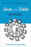 img - for A Seat at the Table: IT Leadership in the Age of Agility book / textbook / text book