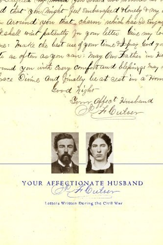 Your affectionate husband, J.F. Culver: Letters written during the Civil War by Culver, Joseph F. (2012) - Shopping Culver City