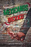 Mexicanos por México (Spanish Edition)
