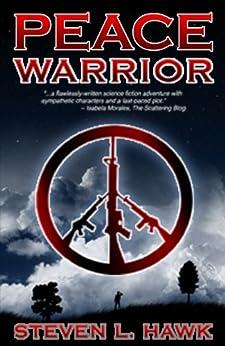 Peace Warrior by [Hawk, Steven L.]