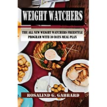 Weight Watchers: The All New Weight Watchers Freestyle Program With 30 days meal plan