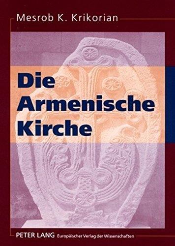 Die Armenische Kirche (German Edition)