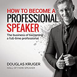 How to Become a Professional Speaker