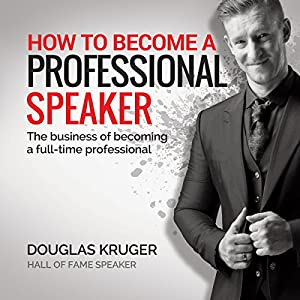 How to Become a Professional Speaker Audiobook
