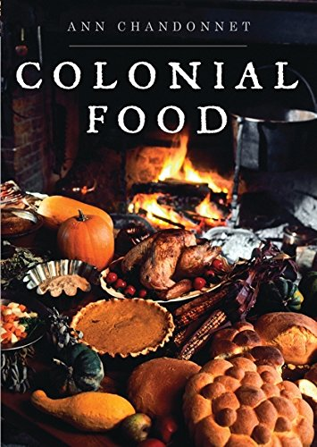 Download Colonial Food (Shire Library USA) ebook