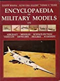The Encyclopaedia of Military Models 1-72 Scale, Claude Boileau and Huyuh-Dinh Khuong, 0830683836