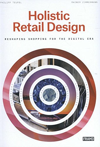 Price comparison product image Holistic Retail Design: Reshaping Shopping for the Digital Era