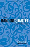 img - for The Bandini Quartet: Wait Until Spring, Bandini: The Road to Los Angeles: Ask the Dust: Dreams from Bunker Hill book / textbook / text book