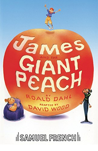 James and the Giant Peach (French's Acting Editions) (The Rhino In James And The Giant Peach)