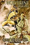 Wolverine Origins: Seven The Hard Way Premiere HC