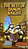 The Best of Damon Knight, Damon Knight, 0671833758
