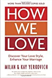 img - for How We Love, Expanded Edition: Discover Your Love Style, Enhance Your Marriage book / textbook / text book