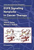EGFR Signaling Networks in Cancer Therapy, , 1588299481