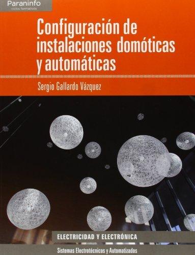 Descargar Libro Configuración De Instalaciones Domóticas Y Automáticas Sergio Gallardo VÁzquez