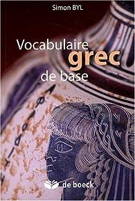 Vocabulaire grec de base par Simon Byl