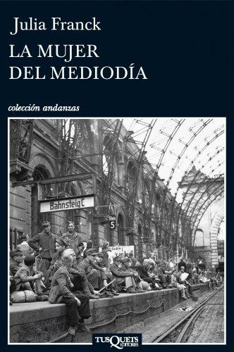 La mujer del mediodia (Spanish Edition)