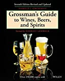 Grossman's Guide to Wines, Beers, and Spirits, Second Edition
