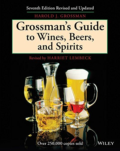 Grossman's Guide to Wines, Beers, and Spirits (Grossmans Beer Wine Spirit)