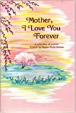 Mother, I Love You Forever, , 0883962454