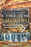 The Cure for Smoking, Michael Lally, 1434903079