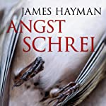 Angstschrei | James Hayman