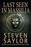 Front cover for the book Last Seen in Massilia by Steven Saylor