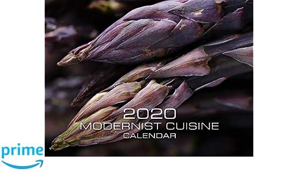Calendrier Deg Orleans.2020 Modernist Cuisine Calendar Nathan Myhrvold