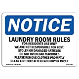 OSHA Notice Sign - Laundry Room Rules for Residents Use Only | Choose from: Aluminum, Rigid Plastic or Vinyl Label Decal | Protect Your Business, Work Site, Warehouse & Shop Area |  Made in The USA