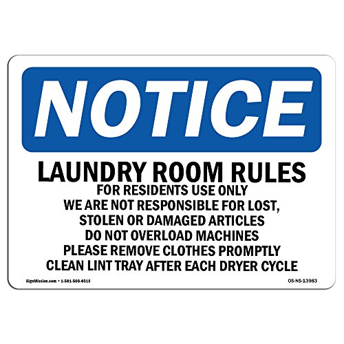 OSHA Notice Sign - Laundry Room Rules for Residents Use Only | Choose from: Aluminum, Rigid Plastic or Vinyl Label Decal | Protect Your Business, Work Site, Warehouse & Shop Area |  Made in The USA by SignMission